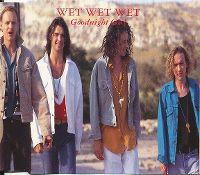 Cover Wet Wet Wet - Goodnight Girl