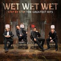 Cover Wet Wet Wet - Step By Step - The Greatest Hits