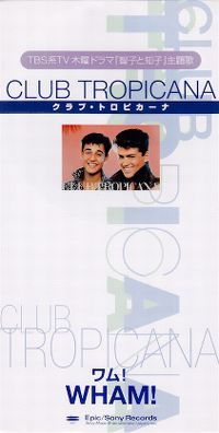 Cover Wham! - Club Tropicana