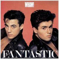 Cover Wham! - Fantastic