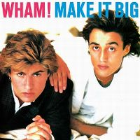 Cover Wham! - Make It Big