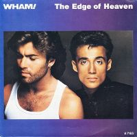 Cover Wham! - The Edge Of Heaven