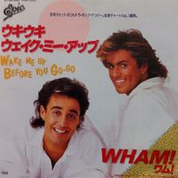 Cover Wham! - Wake Me Up Before You Go-Go