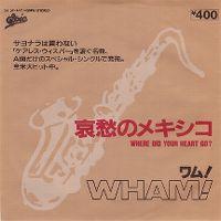 Cover Wham! - Where Did Your Heart Go?