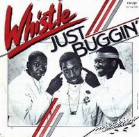 Cover Whistle - (Nothing Serious) Just Buggin'