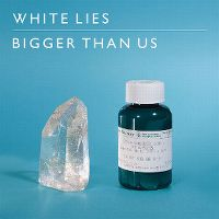 Cover White Lies - Bigger Than Us