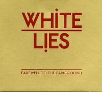 Cover White Lies - Farewell To The Fairground