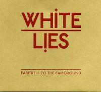 Cover White Lies - Farewell To The Fairground