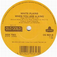 Cover White Plains - When You Are A King