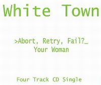 Cover White Town - Your Woman