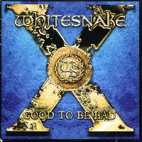 Cover Whitesnake - Good To Be Bad