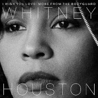 Cover Whitney Houston - I Wish You Love: More From The Bodyguard