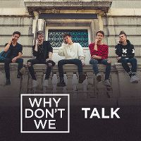 Cover Why Don't We - Talk