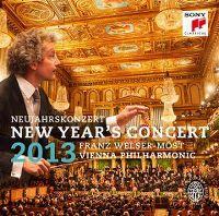 Cover Wiener Philharmoniker / Franz Welser-Möst - New Year's Concert 2013 / Neujahrskonzert 2013