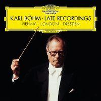 Cover Wiener Philharmoniker / Karl Böhm - Late Recordings - Vienna / London / Dresden
