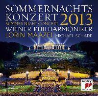 Cover Wiener Philharmoniker / Lorin Maazel / Michael Schade - Sommernachtskonzert / Summer Night Concert 2013