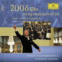 Cover Wiener Philharmoniker / Mariss Jansons - Neujahrskonzert 2006