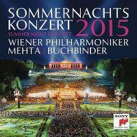 Cover Wiener Philharmoniker / Mehta | Buchbinder - Sommernachtskonzert 2015 - Summer Night Concert