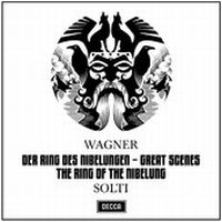 Cover Wiener Philharmoniker & Sir Georg Solti - Great Scenes From The Ring Des Nibelungen - Wagner