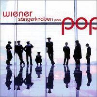 Cover Wiener Sängerknaben - Wiener Sängerknaben Goes Pop