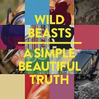 Cover Wild Beasts - A Simple Beautiful Truth