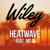 Cover Wiley feat. Ms D - Heatwave