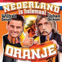 Cover Wilfred Genee & Johan Derksen - Nederland is helemaal oranje