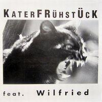 Cover Wilfried - Katerfrühstück feat. Wilfried