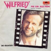Cover Wilfried - Mir san alle froh (Alles leiwand)