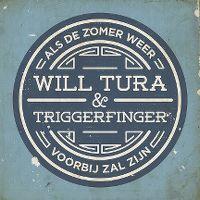 Als de zomer weer voorbij zal zijn - will tura & triggerfinger