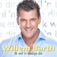 Cover Willem Barth - Ik wil 'n beetje dit