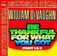 Cover William DeVaughn - Be Thankful For What You Got