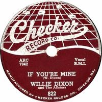 Cover Willie Dixon And The All Stars - If You're Mine