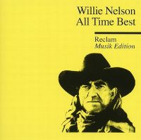 Cover Willie Nelson - All Time Best - Reclam Musik Edition