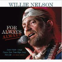 Cover Willie Nelson - For Always