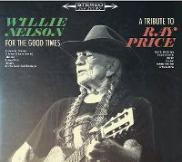 Cover Willie Nelson - For The Good Times - A Tribute To Ray Price