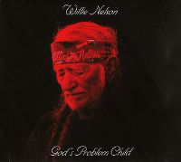 Cover Willie Nelson - God's Problem Child