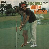 Cover Willie Nelson - Good Times