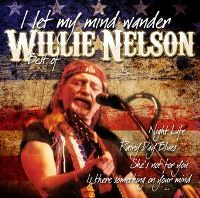 Cover Willie Nelson - I Let My Mind Wander - Best Of
