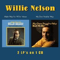 Cover Willie Nelson - Make Way For Willie Nelson / My Own Peculiar Way