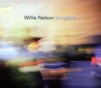 Cover Willie Nelson - Songbird