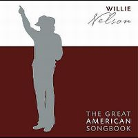 Cover Willie Nelson - The Great American Songbook