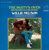 Cover Willie Nelson - The Party's Over And Other Great Willie Nelson Songs