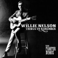 Cover Willie Nelson - Things To Remember - The Pamper Demos
