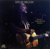 Cover Willie Nelson - What A Wonderful World