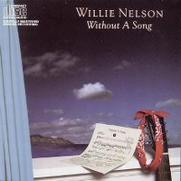 Cover Willie Nelson - Without A Song