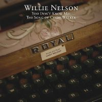 Cover Willie Nelson - You Don't Know Me: The Songs Of Cindy Walker