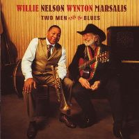 Cover Willie Nelson / Wynton Marsalis - Two Men With The Blues