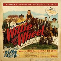 Cover Willie Nelson And Asleep At The Wheel - Willie And The Wheel