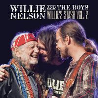 Cover Willie Nelson And The Boys - Willie's Stash Vol. 2
